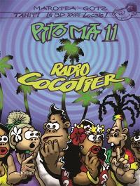 Pito Ma. Volume 11, Radio cocotier