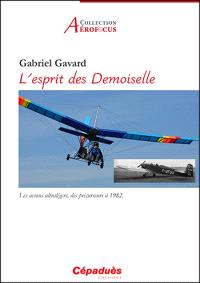 L'esprit des Demoiselle : les avions ultralégers, des précurseurs à 1982