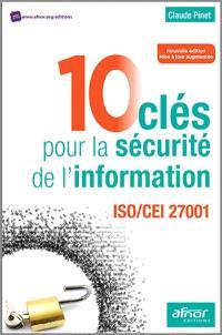 10 clés pour la sécurité de l'information : ISO-CEI 27001, 2013