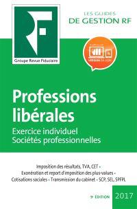 Professions libérales : exercice individuel, sociétés professionnelles : 2017