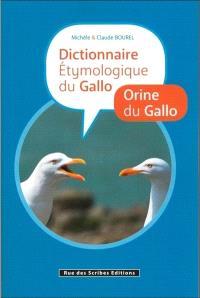 Dictionnaire étymologique du gallo : origine du gallo