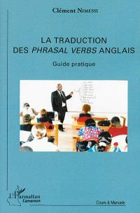 La traduction des phrasal verbs anglais (verbes à particule) : guide pratique