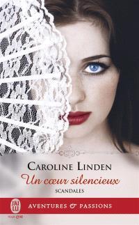 Scandales. Volume 4, Un coeur silencieux