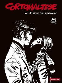 Corto Maltese : en noir et blanc. Volume 2, Sous le signe du Capricorne