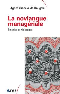 La novlangue managériale : emprise et résistance