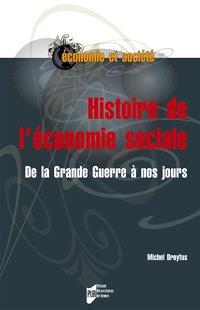 Histoire de l'économie sociale : de la Grande Guerre à nos jours