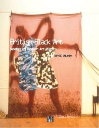 British black art : debates on Western art history