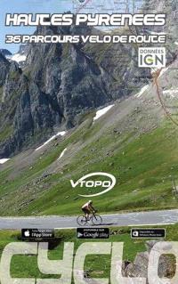Hautes-Pyrénées : 36 parcours vélo de route