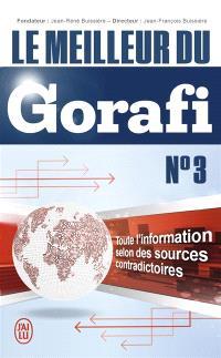 Le meilleur du Gorafi : toute l'information selon des sources contradictoires. Volume 3