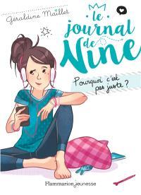 Le journal de Nine. Volume 3, Pourquoi c'est pas juste ?