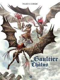 Gaultier de Châlus. Volume 2, Harpies