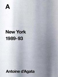 A : New York 1989-93