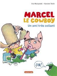 Marcel le cow-boy. Volume 5, Un ami très collant