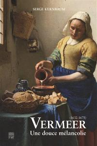 Vermeer, 1632-1675 : une douce mélancolie