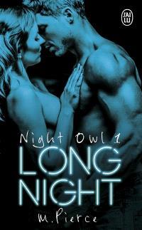 Night owl. Volume 1, Long night