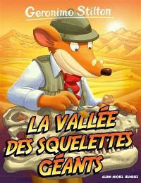 Geronimo Stilton. Volume 38, La vallée des squelettes géants