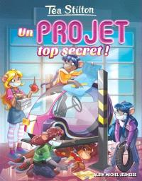 Le collège de Raxford. Volume 5, Un projet top secret !