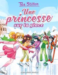 Le collège de Raxford. Volume 10, Une princesse sur la glace