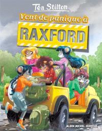Le collège de Raxford. Volume 3, Vent de panique à Raxford