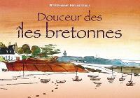 Douceur des îles bretonnes