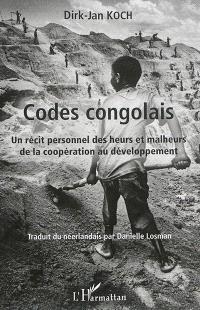 Codes congolais : un récit personnel des heurs et malheurs de la coopération au développement