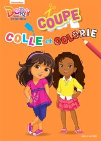 Dora and friends : coupe, colle et colorie