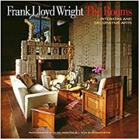 FRANK LLOYD WRIGHT: THE ROOMS: INTERIORS AND DECORATIVE ARTS /ANGLAIS