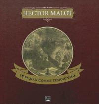 Hector Malot, le roman comme témoignage