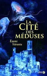 La cité des méduses