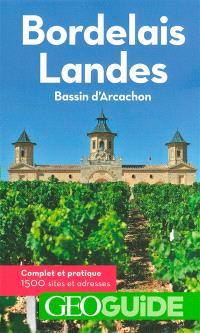 Bordelais, Landes, bassin d'Arcachon : 1.500 sites et adresses