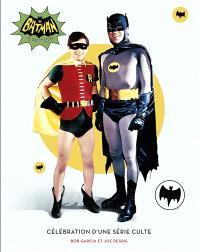 Batman : célébration d'une série culte