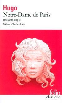 Notre-Dame de Paris : une anthologie