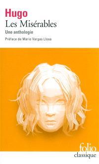 Les misérables : une anthologie