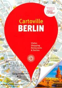 Berlin : visites, shopping, restaurants & sorties