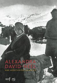 Alexandra David-Néel : une aventure au musée