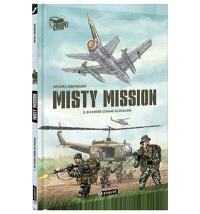 Misty mission. Volume 2, En enfer comme au paradis