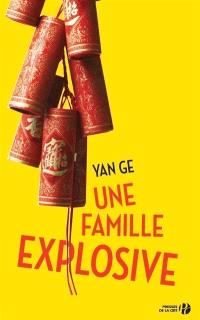 Une famille explosive