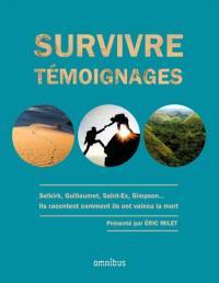 Survivre : témoignages