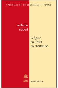 La figure du Christ en chartreuse