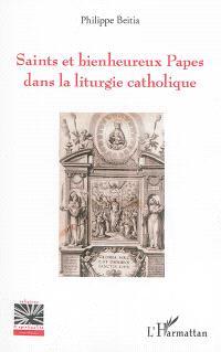Saints et bienheureux papes dans la liturgie catholique