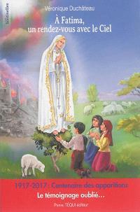 A Fatima, un rendez-vous avec le ciel