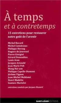 A temps et à contretemps : 15 entretiens conduits par Jacques Masurel