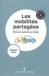 Les mobilités partagées : nouveau capitalisme urbain