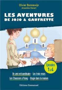 Les aventures de Jojo & Gaufrette. Volume 1-4