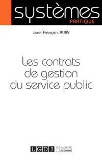Les contrats de gestion du service public