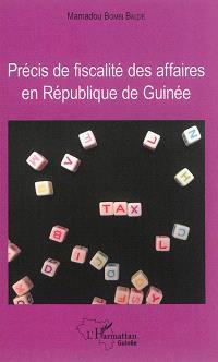 Précis de fiscalité des affaires en République de Guinée