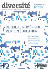 Diversité : ville, école, intégration. n° 185, Ce que le numérique peut en éducation