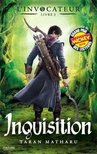 L'invocateur. Volume 2, Inquisition