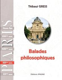 Balades philosophiques : Paris, XIXe siècle