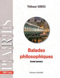 Balades philosophiques : Paris, XXe siècle : second parcours